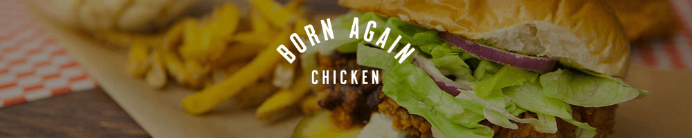 BornAgainChicken